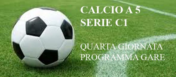 CALCIO  A 5 C1 PROGRAMMA GARE 4