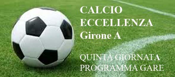 CALCIO ECCELLENZA PROGRAMMA GARE 5