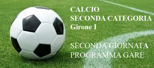 CALCIO SECONDA CATEGORIA PROGRAMMA GARE 2