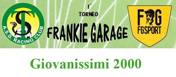 FRANKIE GARAGE Giovanissimi 2000
